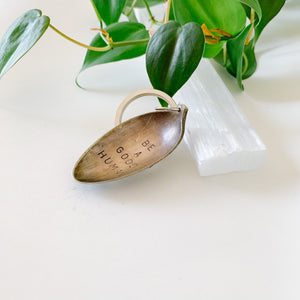 Be a Good Human - Vintage Spoon Hand-stamped Keychain - Femme Wares Niagara Local Small Business