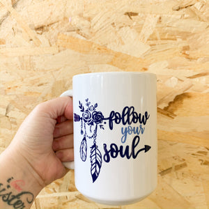 Follow Your Soul Mug - Femme Wares Niagara Local Small Business