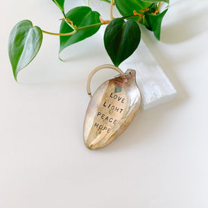 Love. Light. Peace. Hope. - Vintage Spoon Hand-stamped Keychain - Femme Wares Niagara Local Small Business