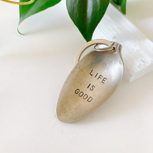 Life is Good - Vintage Spoon Hand-stamped Keychain - Femme Wares Niagara Local Small Business