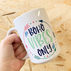 Boho Vibes Only Mug - Femme Wares Niagara Local Small Business