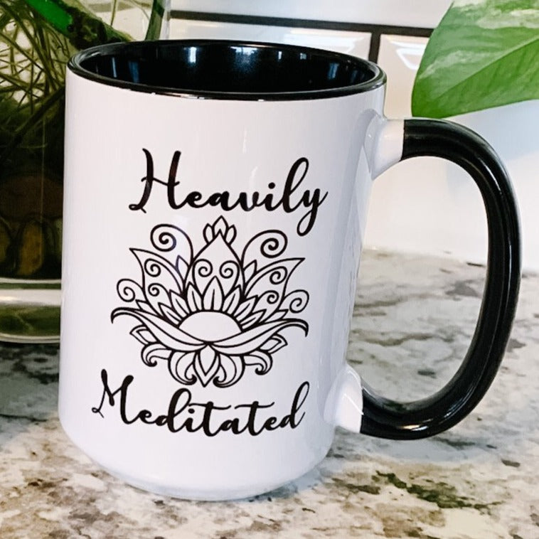 Heavily Meditated - Coffee Mug - Femme Wares Niagara Local Small Business