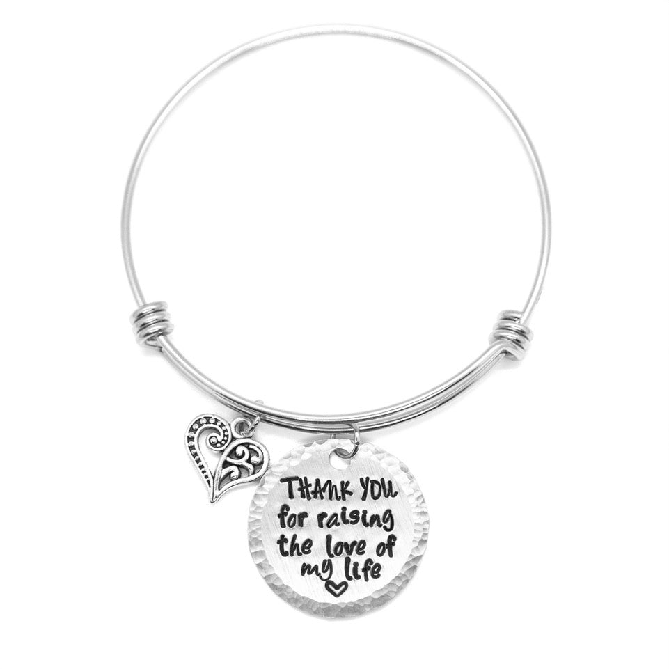 Thank You For Raising The Love Of My Life - Hand-Stamped Bangle Bracelet - Femme Wares Niagara Local Small Business