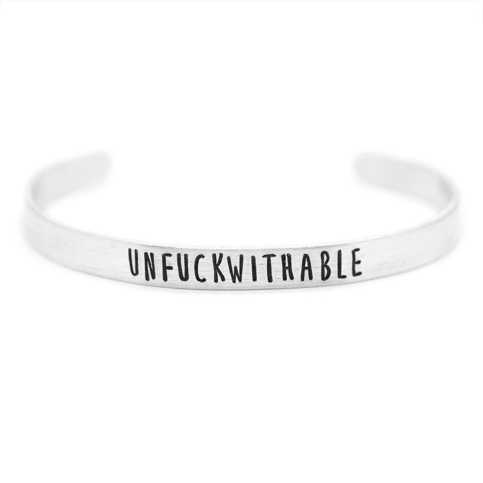 Unfuckwithable - Hand-Stamped Cuff Bracelet - Femme Wares Niagara Local Small Business