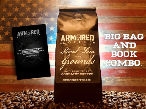 1 Big Bag of Gourmet Coffee/ Armored & Dangerous book Combo