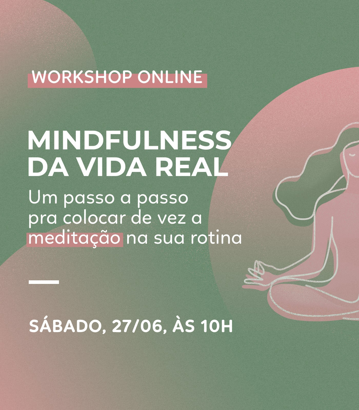 WORKSHOP: Mindfulness da vida real