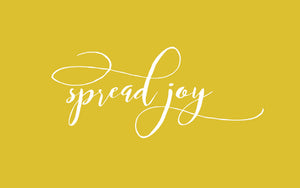 It's Time to Spread Joy