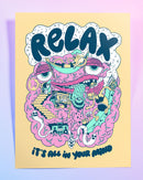 Relax (It's All In Your Mind) Giclee Print
