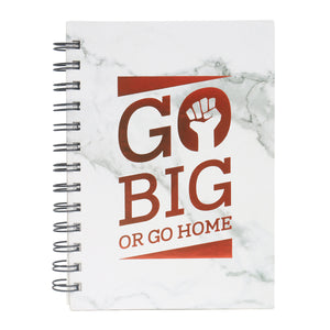 Go big or go home red text on cover diary