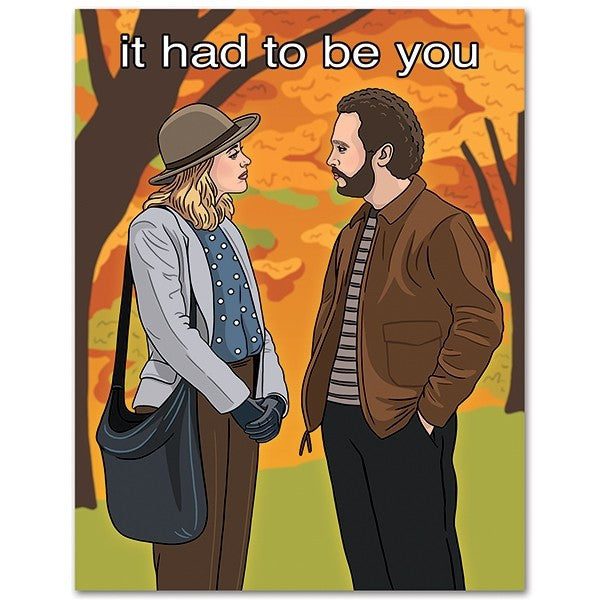 It Had To Be You Card