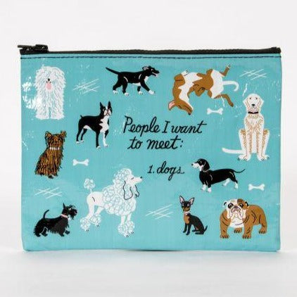 People I want to Meet: Dog Zipper Pouch
