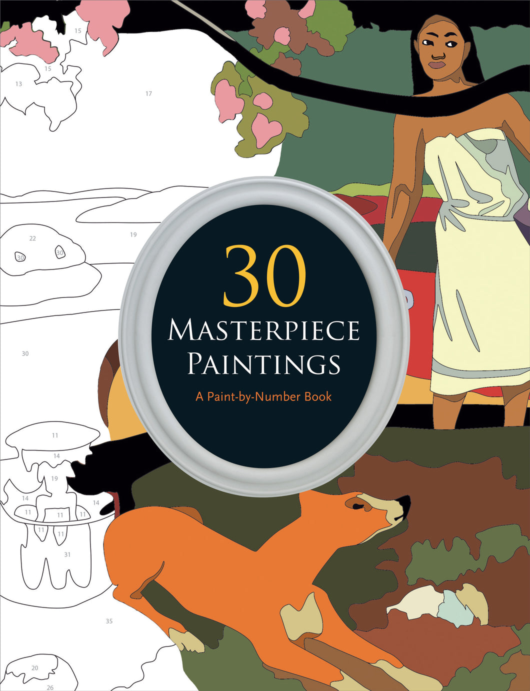 30 Masterpiece Paintings, A Paint by Number Book