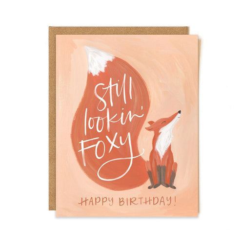 still lookin' foxy happy birthday with illustrated red fox