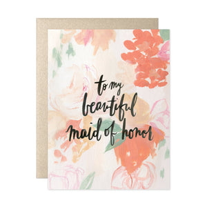 To my beautiful maid of honor card