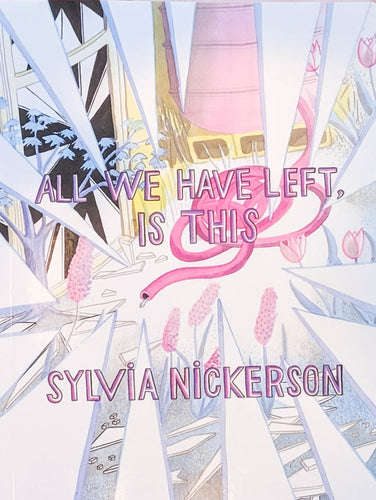 all we have left is this, sylvia nickerson, sylvia nickerson all we have left is this book, hamiilton artist,