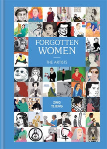 forgotten women, forgotten women the artists, forgotten women book