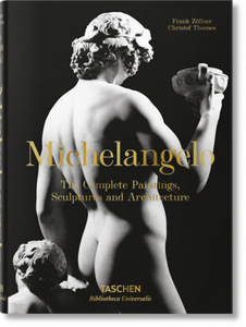 Michelangelo, The Complete Paintings, Sculpture & Architecture