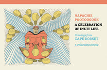 Load image into Gallery viewer, Napachie Pootoogook, colouring book, coloring book, inuit art
