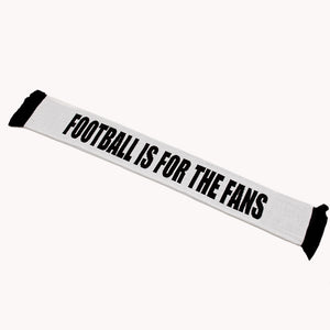 Football Is For The Fans Scarf