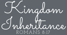 Kingdom Inheritance