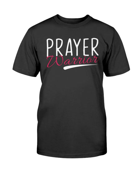 Prayer Warrior (Multiple Colors) Unisex T-Shirt