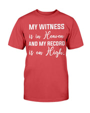 Witness (Multiple Colors) Unisex T-Shirt