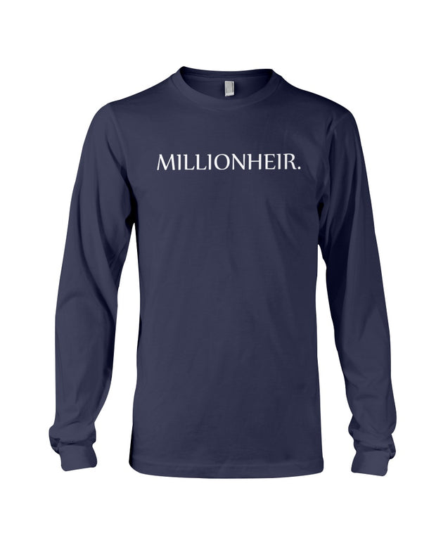 Kingdom Inheritance Unisex Millionheir Long Sleeve T | Unisex Clothing