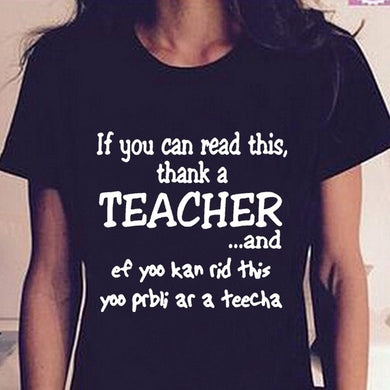 If You Can Read This Thank a Teacher T-Shirt - Royal  Holiday Shop