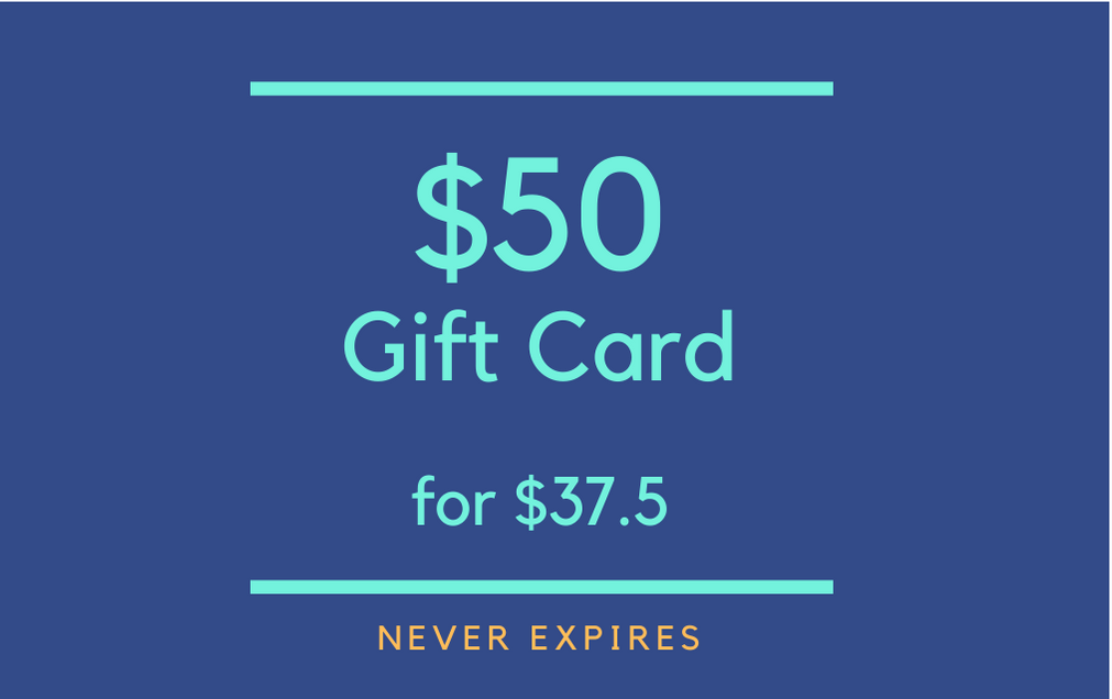 $50 Gift Card for $37.50 (never expires!)