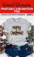 Merry Christmas Sublimation Design for t-shirts! Grab this sublimation design idea here from Peace Love Paint!