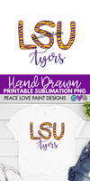 LSU Sublimation Design for t-shirts! Grab this sublimation design idea here from Peace Love Paint!