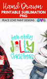 Have a Holly Jolly Christmas Sublimation Design for your Christmas crafts, decorations, and tshirt. Use this sublimation design idea for all your sublimation projects this Christmas.