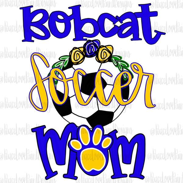 Bobcat Soccer Mom Hand Drawn Sublimation Transfer-Sublimation Transfer-Peace Love Paint Designs