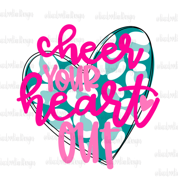 Cheer Your Heart Out Hand Drawn Sublimation Transfer-Sublimation Transfer-Peace Love Paint Designs