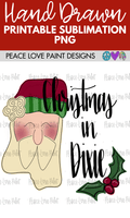Christmas in Dixie Santa Hand Drawn Sublimation Design-Digital Download-Peace Love Paint Designs