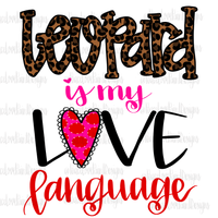 Leopard Love Language Hand Drawn Sublimation Design-Digital Download-Peace Love Paint Designs