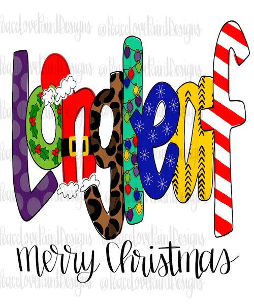 Longleaf Christmas Letters Hand Drawn Sublimation Design-Digital Download-Peace Love Paint Designs