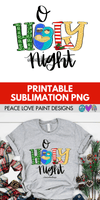 O Holy Night Nativity Hand Drawn Sublimation Design-Peace Love Paint Designs