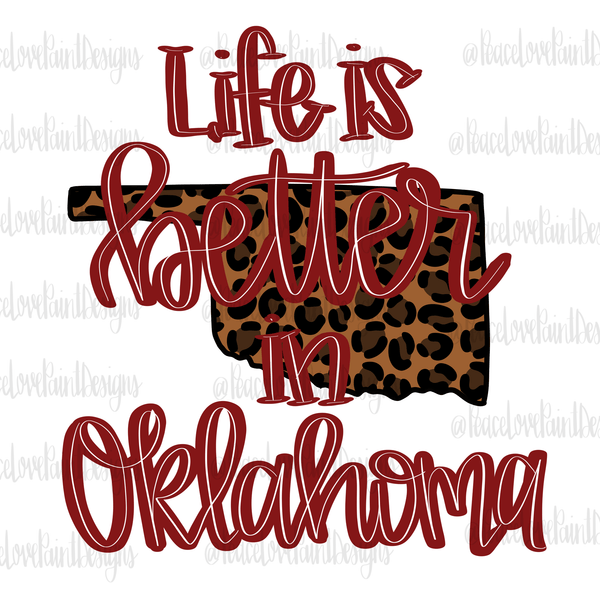 Life is Better in Oklahoma Hand Drawn Sublimation Design-Digital Download-Peace Love Paint Designs
