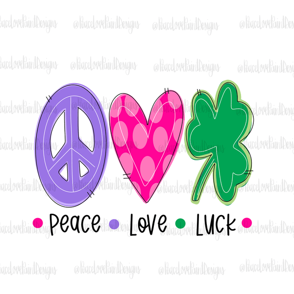 Peace Love Luck Hand Drawn Sublimation Design