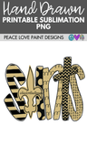 Saints Hand Drawn Sublimation Design-Peace Love Paint Designs