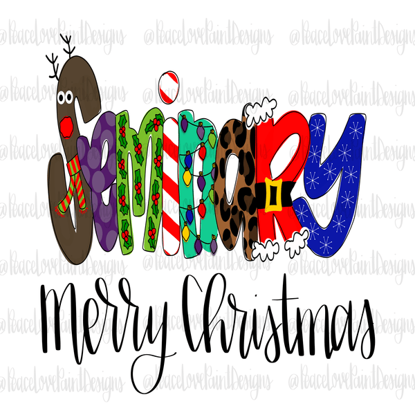 Seminary Christmas Letters Hand Drawn Sublimation Design