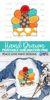 Give Thanks Turkey Hand Drawn Sublimation Design-Peace Love Paint Designs