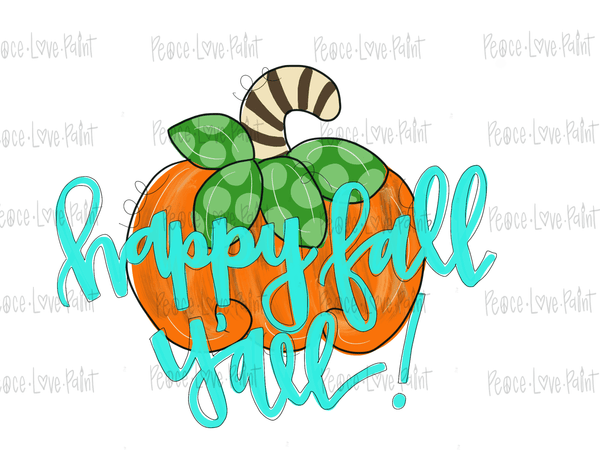 Happy Fall Y'all Pumpkin Drawn Sublimation Design-Digital Download-Peace Love Paint Designs