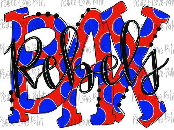 Baxterville Rebels Polka Dot Letters Hand Drawn Sublimation Transfer-Sublimation Transfer-Peace Love Paint Designs