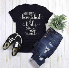 Bewitched Me Body and Soul T-Shirt