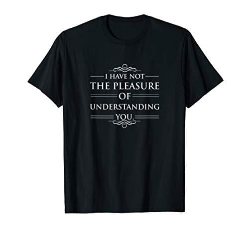 Pride and Prejudice Mr Bennet Quote T-Shirt