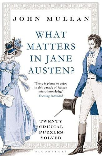 What Matters in Jane Austen?: Twenty Crucial Puzzles Solved -  thejaneaustenshop.co.uk