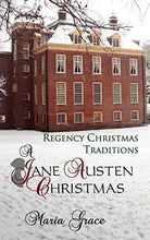 Load image into Gallery viewer, A Jane Austen Christmas: Regency Christmas Traditions
