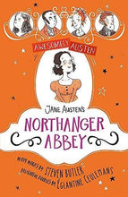 Load image into Gallery viewer, Jane Austen's Northanger Abbey - Awesomely Austen